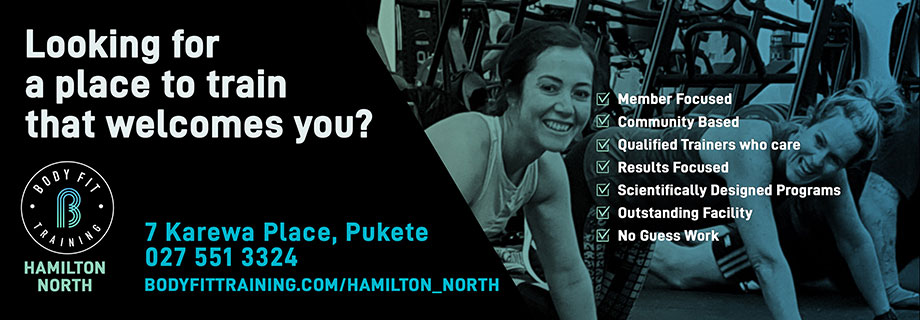 Pukete Board creative. Body Fit Hamilton North. Looking for a place to train that welcomes you? 7 Karewa Place, Pukete. 0275513324. Bodyfittraining.com/Hamilton_north